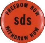 """""""Freedom Now, Withdraw Now"""" SDS button"""