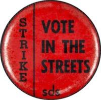 Strike, Vote in the Streets